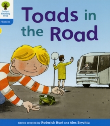 Oxford Reading Tree: Level 3: Floppy's Phonics Fiction: Toads in the Road, Paperback Book