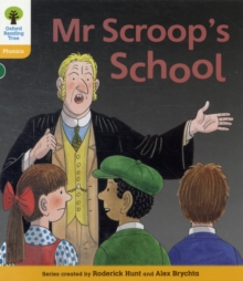 Oxford Reading Tree: Level 5: Floppy's Phonics Fiction: Mr Scroop's School, Paperback Book