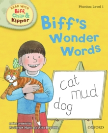Oxford Reading Tree Read with Biff, Chip, and Kipper: Phonics: Level 1: Biff's Wonder Words, Hardback