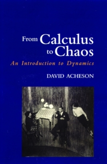 From Calculus to Chaos : An Introduction to Dynamics, Paperback