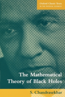 The Mathematical Theory of Black Holes, Paperback