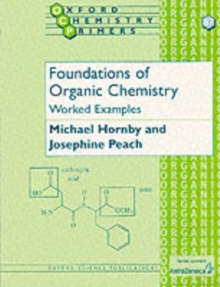 Foundations of Organic Chemistry: Worked Examples, Paperback