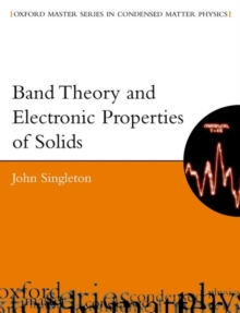 Band Theory and Electronic Properties of Solids, Paperback