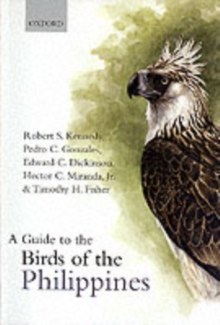 A Guide to the Birds of the Philippines, Paperback