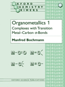 Organometallics : Complexes with Transition Metal-Carbon Alpha-Bonds No. 1, Paperback