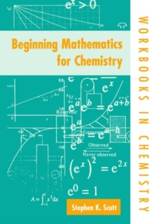 Beginning Mathematics for Chemistry, Paperback