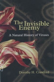The Invisible Enemy : A Natural History of Viruses, Paperback