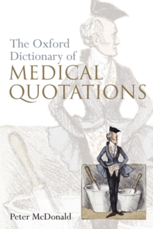 Oxford Dictionary of Medical Quotations, Paperback