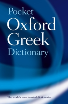 The Pocket Oxford Greek Dictionary : Greek-English, English-Greek, Paperback Book