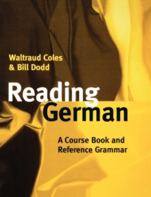 Reading German : A Course Book and Reference Grammar, Paperback