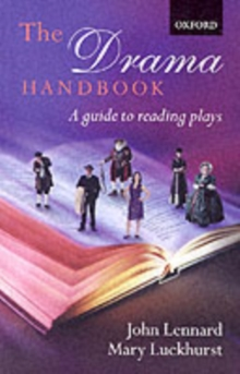 The Drama Handbook : A Guide to Reading Plays, Paperback