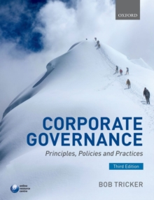 Corporate Governance : Principles, Policies, and Practices, Paperback
