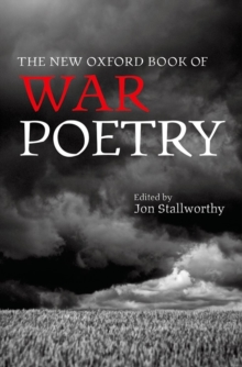The New Oxford Book of War Poetry, Hardback