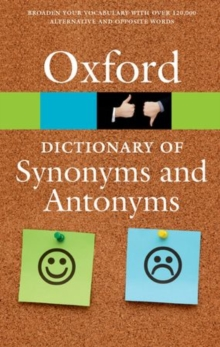 The Oxford Dictionary of Synonyms and Antonyms, Paperback