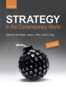 Strategy in the Contemporary World : An Introduction to Strategic Studies, Paperback