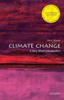 Climate Change: A Very Short Introduction, Paperback