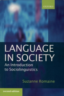 Language in Society : An Introduction to Sociolinguistics, Paperback