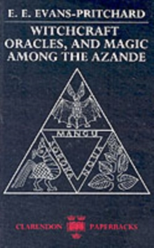 Witchcraft, Oracles and Magic Among the Azande, Paperback