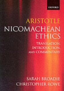 Aristotle - Nicomachean Ethics : Translation, Introduction, Commentary, Paperback