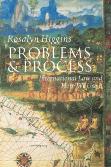 Problems and Process : International Law and How We Use it, Paperback