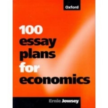 100 Essay Plans for Economics, Paperback