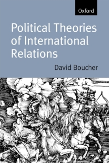 Political Theories of International Relations : From Thucydides to the Present, Paperback
