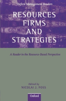 Resources, Firms and Strategies : A Reader in the Resource-based Perspective, Paperback