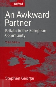 An Awkward Partner : Britain in the European Community, Paperback Book
