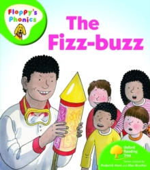 Oxford Reading Tree: Level 2: Floppy's Phonics: the Fizz Buzz, Paperback