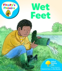 Oxford Reading Tree: Level 2A: Floppy's Phonics: Wet Feet, Paperback