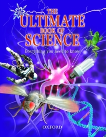 The Ultimate Book of Science : Everything You Need to Know, Hardback
