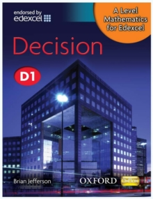 A Level Mathematics for Edexcel: Decision D1 : Decision D1, Paperback