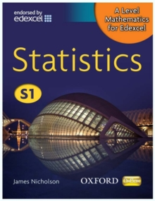 A Level Mathematics for Edexcel: Statistics S1, Paperback