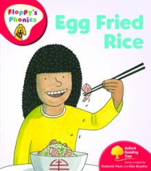 Oxford Reading Tree: Level 4: Floppy's Phonics: Egg Fried Rice, Paperback
