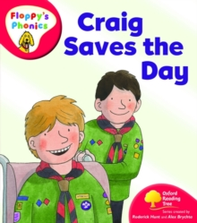 Oxford Reading Tree: Level 4: Floppy's Phonics: Craig Saves the Day, Paperback