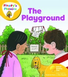 Oxford Reading Tree: Level 5: Floppy's Phonics: the Playground, Paperback
