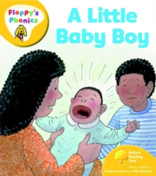Oxford Reading Tree: Level 5: Floppy's Phonics: a Little Baby Boy, Paperback