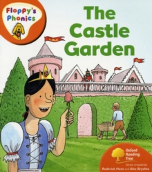 Oxford Reading Tree: Level 6: Floppy's Phonics: the Castle Garden, Paperback