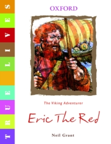 True Lives: Eric the Red, Paperback Book