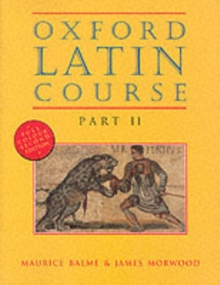 Oxford Latin Course : Student's Book Part II, Paperback