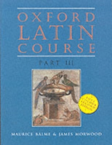 Oxford Latin Course : Student's Book Part III, Paperback