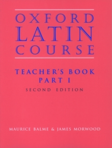 Oxford Latin Course : Teacher's Book Part 1, Paperback
