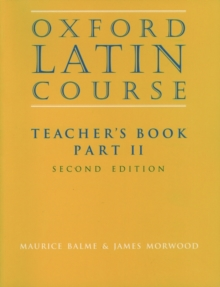 Oxford Latin Course : Teacher's Book Part II, Paperback