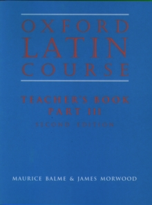 Oxford Latin Course : Teacher's Book Part 3, Paperback