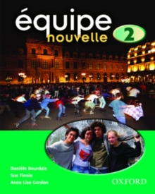 Equipe Nouvelle: 2: Student's Book, Paperback Book