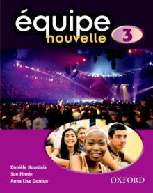Equipe Nouvelle: Part 3: Student's Book, Paperback Book