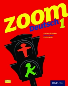 Zoom Deutsch 1: Student Book : I, Paperback