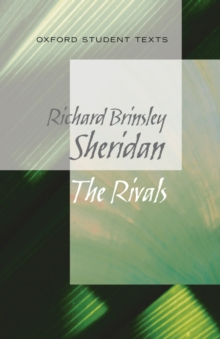 Oxford Student Texts: Sheridan: The Rivals, Paperback