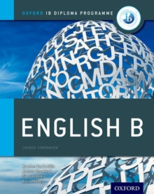 Ib English b Course Book: Oxford Ib Diploma Programme : For the Ib Diploma, Paperback