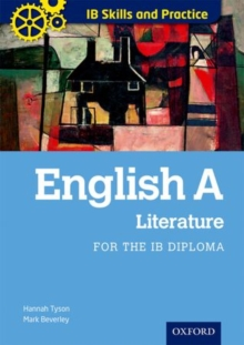 English a Literature Skills and Practice: Oxford Ib Diploma Programme : For the Ib Diploma, Paperback